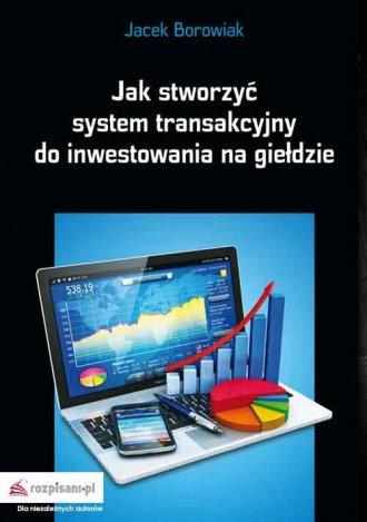 Jak stworzyć system transakcyjny - okładka książki