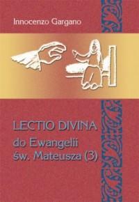 Lectio Divina do Ewangelii Św Mateusza - okładka książki