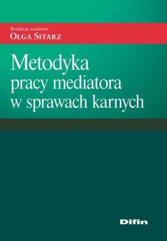 Metodyka pracy mediatora w sprawach - okładka książki