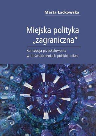 Miejska polityka zagraniczna. Koncepcja - okładka książki