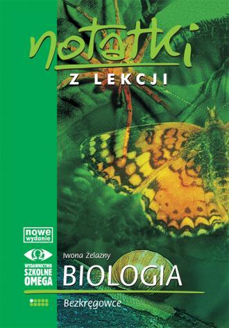 Notatki z lekcji. Biologia. Bezkręgowce - okładka podręcznika