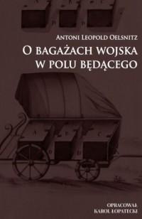 O bagażach wojska w polu będącego - okładka książki