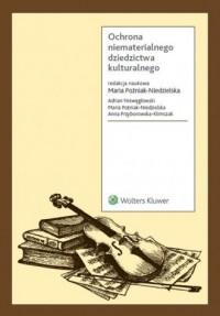 Ochrona niematerialnego dziedzictwa kulturalnego - okładka książki