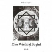 Oko Wielkiej Bogini cz. 2 - okładka książki
