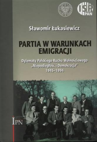 Partia w warunkach emigracji. Dylematy - okładka książki