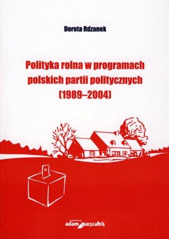 Polityka rolna w programach polskich - okładka książki