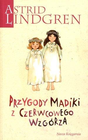Przygody Madiki z Czerwcowego Wzgórza - okładka książki