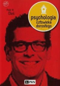 Psychologia człowieka dorosłego - okładka książki