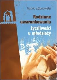 Rodzinne uwarunkowania życzliwości u młodzieży - okładka książki