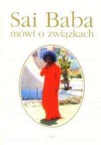 Sai Baba mówi o związkach - okładka książki