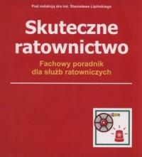 Skuteczne ratownictwo. Fachowy poradnik dla służb ratowniczych (segregatory) - okładka książki