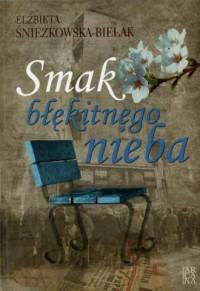 Smak błękitnego nieba - okładka książki