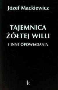 Tajemnica żółtej willi i inne opowiadania - okładka książki