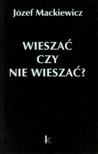 Wieszać czy nie wieszać? Artykuły z 1950-1959 - okładka książki