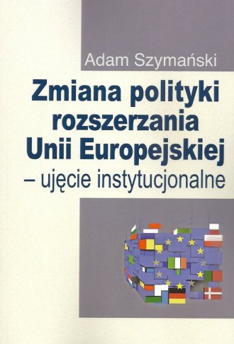 Zmiana polityki rozszerzania Unii - okładka książki