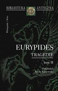 Tragedie. Tom II. Seria: Biblioteka Antyczna - okładka książki