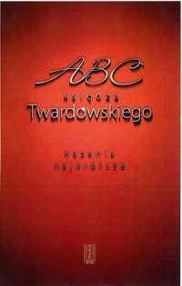 ABC księdza Twardowskiego. Kazania najkrótsze - okładka książki
