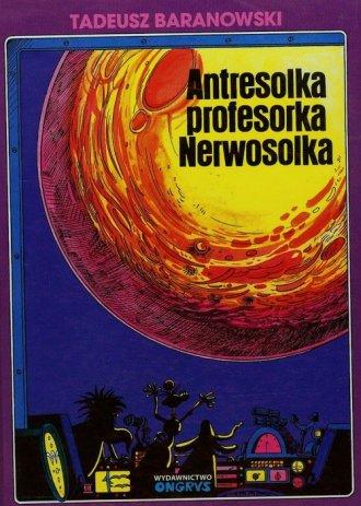 Antresolka profesorka Nerwosolka - okładka książki