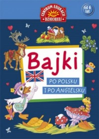 Bajki po polsku i po angielsku - okładka książki