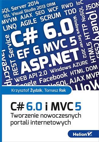 C# 6.0 i MVC 5. Tworzenie nowoczesnych - okładka książki