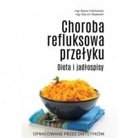 Choroba refluksowa przełyku. Dieta i jadłospisy - okładka książki