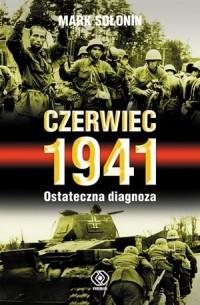 Czerwiec 1941. Ostateczna diagnoza - okładka książki