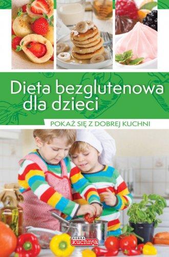 Dieta bezglutenowa dla dzieci - okładka książki