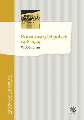 Konserwatyści polscy 1918-1939. - okładka książki