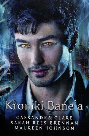 Kroniki Bane a - okładka książki