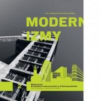 Modernizmy. Architektura nowoczesności w II Rzeczypospolitej. Tom 2 - okładka książki
