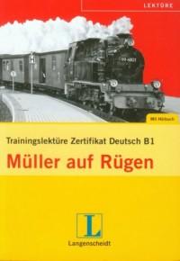 Muller auf Rugen (+ CD). Trainingslektüre Zertifikat Deutsch B1 - okładka podręcznika