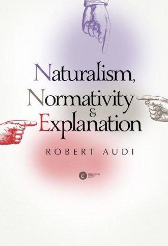 Naturalism Normativity and Explanation - okładka książki
