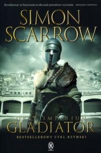 Orły imperium 9. Gladiator - okładka książki