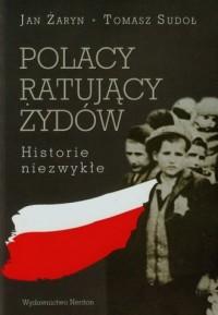 Polacy ratujący Żydów. Historie - okładka książki