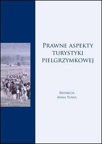 Prawne aspekty turystyki pielgrzymkowej - okładka książki