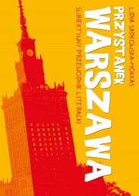 Przystanek Warszawa. Subiektywny - okładka książki