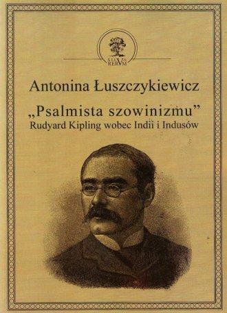 Psalmista szowinizmu. Rudyard Kipling - okładka książki