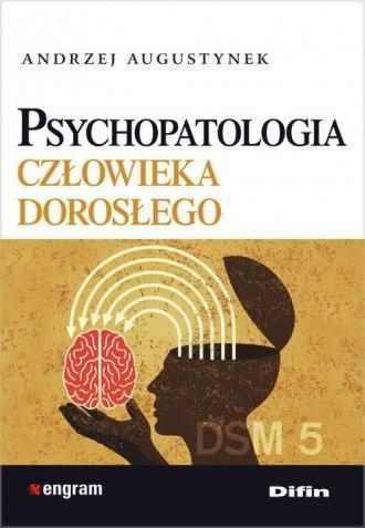 Psychopatologia człowieka dorosłego - okładka książki