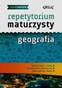 Repetytorium maturzysty. Geografia - okładka podręcznika