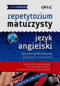 Repetytorium maturzysty. Język angielski. Poziom podstawowy. Poziom rozszerzony (+ CD) - okładka podręcznika