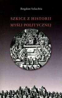 Szkice z historii myśli politycznej - okładka książki