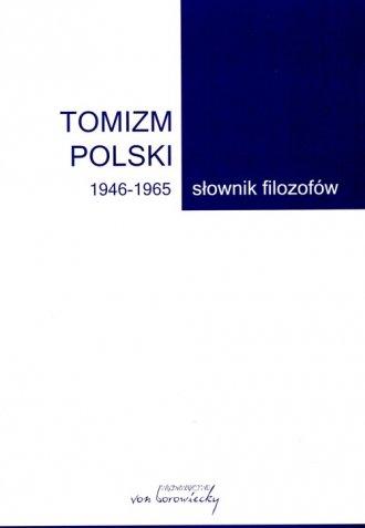 Tomizm polski 1946-1965. Słownik - okładka książki