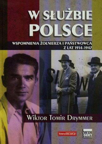 W służbie Polsce. Wspomnienia żołnierza - okładka książki