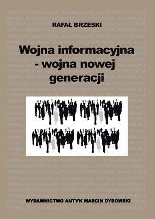 Wojna informacyjna - wojna nowej - okładka książki