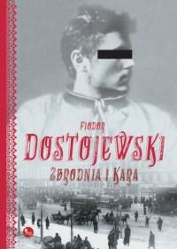 Zbrodnia i kara - Fiodor Dostojewski - okładka książki