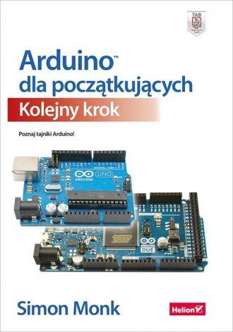 Arduino dla początkujących. Kolejny - okładka książki