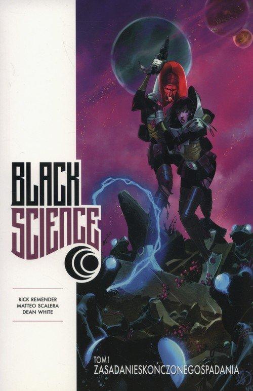 Black Science. Tom 1. Zasada nieskończonego - okładka książki