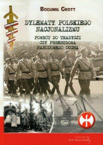 Dylematy polskiego nacjonalizmu. - okładka książki