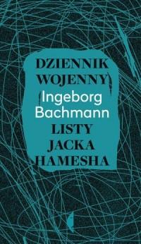 Dziennik wojenny. Listy Jacka Hamesha - okładka książki