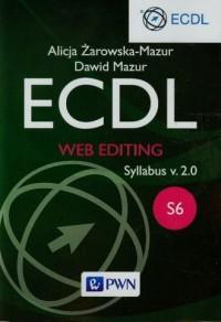 ECDL. Web editing Syllabus v. 2.0. S6 - okładka książki